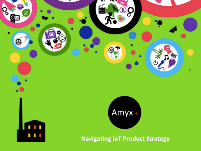 Scott Amyx's Presentation at IoT World: Navigating IoT Product Strategy