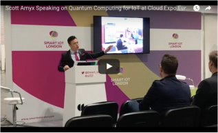 Scott Amyx Speaking on Quantum Computing for IoT at Cloud Expo Europe